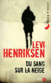 Du sang sur la neige (Levi Henriksen)