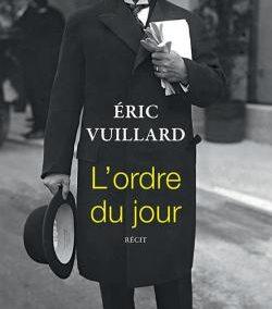 L'Ordre du jour (Eric Vuillard)