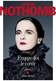 Frappe-toi le cœur (Amélie Nothomb)