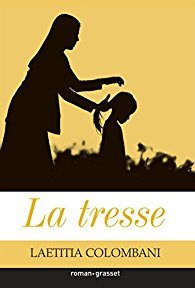 La Tresse (Laetitia Colombani)