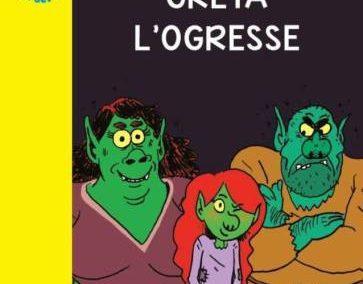 Greta l'ogresse (Florence Hinckel et Olivier Deloye)