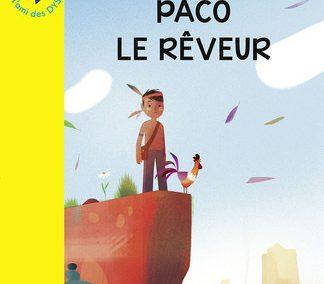 Paco le rêveur (Alex Cousseau et Olivier Latyk)