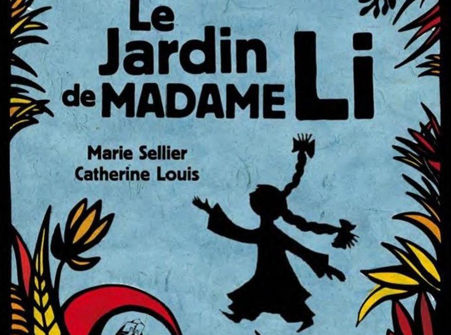 Le jardin de madame Li (Marie Sellier et Catherine Louis)