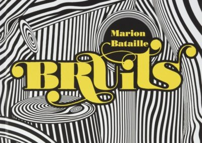 Bruits (Marion Bataille)