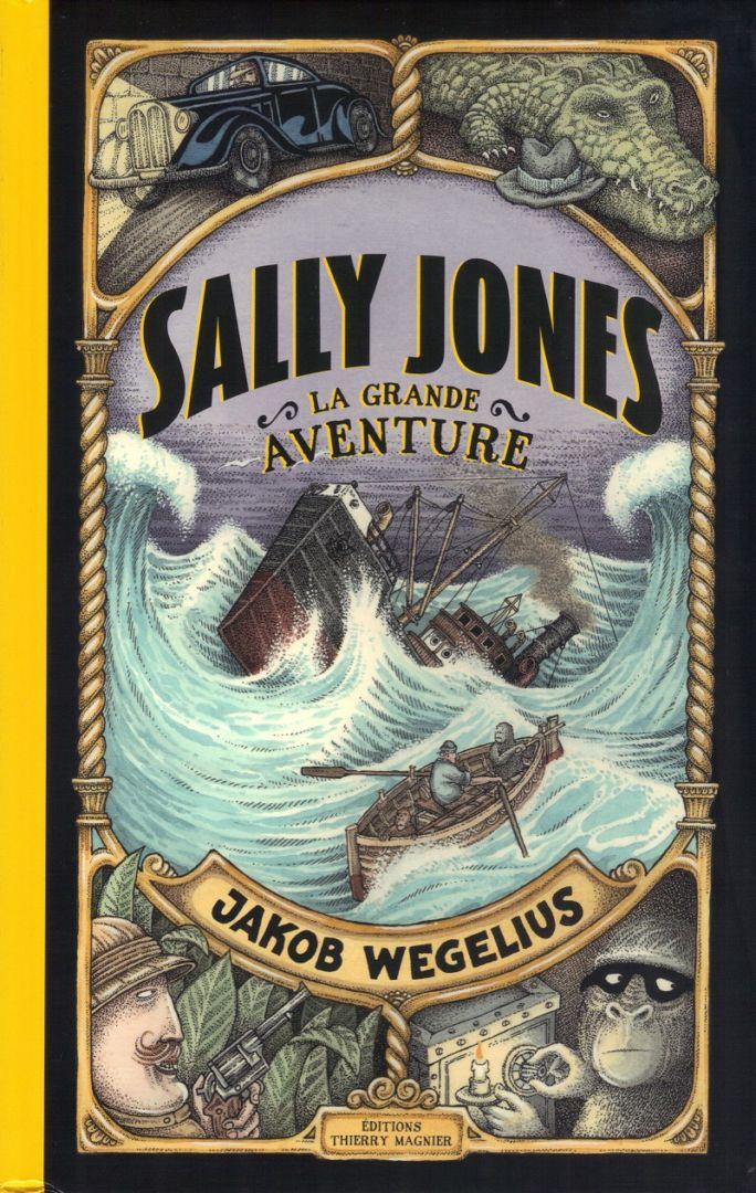 Sally Jones. La grande aventure (Jakob Wegelius)