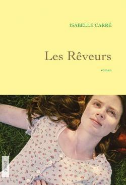 Les rêveurs (Isabelle Carré)