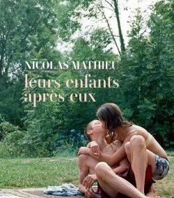 Leurs enfants après eux (Nicolas Mathieu)